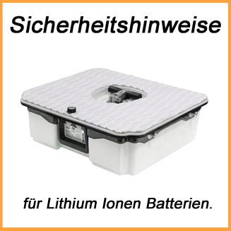 Sicherheitshinweise für Lithium Ionen Batterien