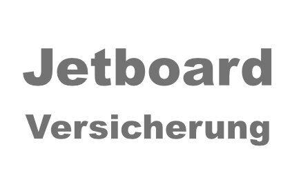 Jetboard Versicherung