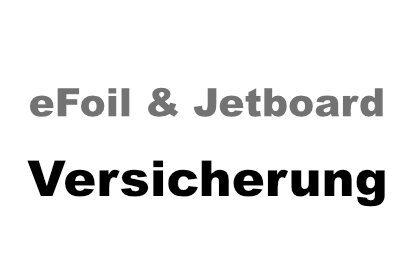 e Foil & Jetboard Versicherung